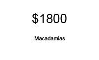 MACADAMIAS